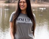 Mom Life Shirt, Mom Life, Funny Mom Shirts, Mom Shirt - Mom Life The Hustle Is Real