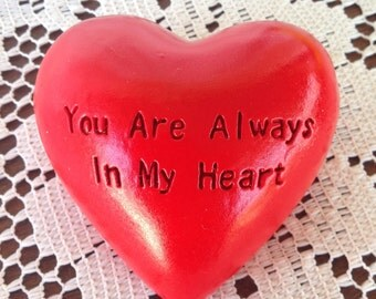 Heart Rock - Bright Red Heart w/ Etched Phrase 'You Are Always In My Heart' - Valentine's Day