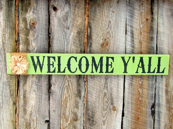 Rustic Home Decor Shabby Welcome Sign Welcome Y 39 All