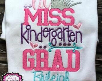 Little Miss Kindergarten Grad, Kindergarten Graduation, Kindergarten Graduation Gift, Little Miss Kindergarte, Kindergarten Graduation Shirt