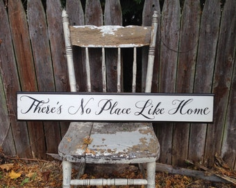 There's No Place Like Home Wooden Sign with Distressed Decorative Routed Edge 5.5x36