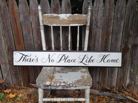 There's No Place Like Home Wooden Sign with Distressed