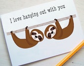 Sloth Valentines Card - Kawaii Sloth Card - Friendship Card