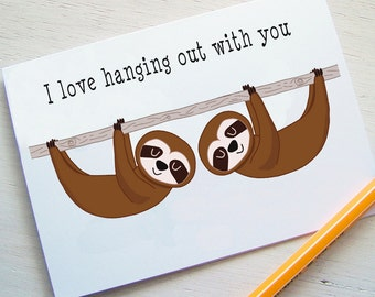 Sloth Greeting Card - Galentines Day - Friendship Card - Sloth Gift- Valentines Card - Kawaii Card