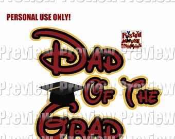 Digital Graduation Shirt Transfer – DIY Dad of Grad Iron On – Printable Dad of the Grad  T-Shirt Transfer - Grad Night Dad