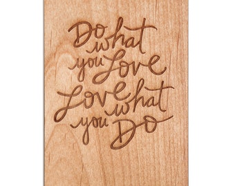 Do What You Love Inspirational Wood Card