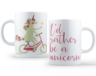 I'd Rather Be A Unicorn, Coffee or Tea Mug