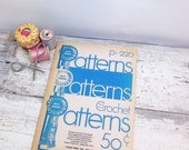 ON SALE Vintage Book- Blue Ribbon Crochet Patterns P220
