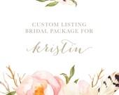 Custom Listing Bridgal Package for Kristin