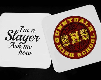 Sunnydale High - I'm a slayer - Buffy The Vampire Slayer - Wood Coasters