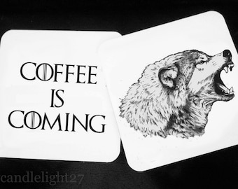 Coffee Is Coming, House of Stark,  Game Of Thrones, Game of Thrones Gift, GOT Hardwood Coasters