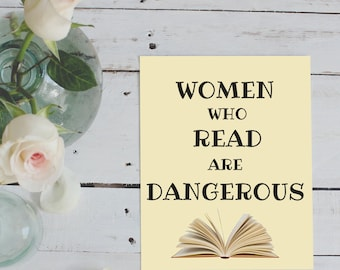INSTANT DOWNLOAD: Women Who Read are Dangerous 8x10 Printable - Gallery Wall - Library Print - Reading Print - Wall Hanging - Home Decor