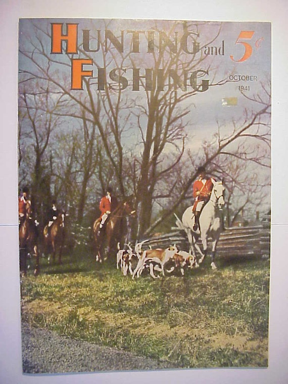 October 1941 hunting and fishing magazine with great cover for Hunting and fishing magazine