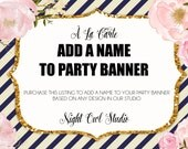 Party Banner-À La Carte Party Banner-Add a Name To Banner-Birthday-Baby Shower