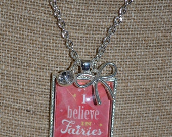 I believe in Faries Necklace