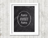 Home Sweet Home - Chalkboard Digital Print