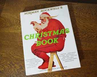 Vintage Christmas Book - Norman Rockwell's Christmas Book - Illustrated - Hardcover with Dust Jacket - 1977 - Harry N. Abrams Publishers