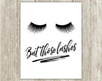 Lashes Printable, Bat Those Lashes Print, Makeup Wall Decor, Typography Eyelashes Print, Makeup Art, Digital Lashes 8x10 Instant Download