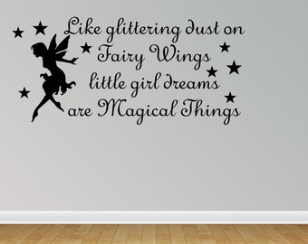 Wall Decal Quote Like Glittering Dust On Fairy Wings Little Girl Dreams Are Magical Things Home Sticker Decor (JR880)