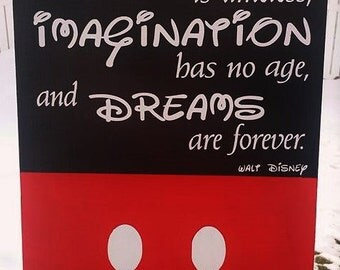 Disney, Disney Quote, Laughter is Timeless, Imagination has no age, and Dreams are forever, Walt Disney Quote