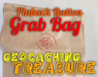 12 pinback buttons for GEOCACHING TREASURE grab bag, SWAG  family friendly, children kid appropriate, random selection, trinkets, gifts