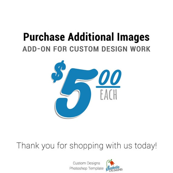 Purchase Additional Images Add-on for Custom Design Work