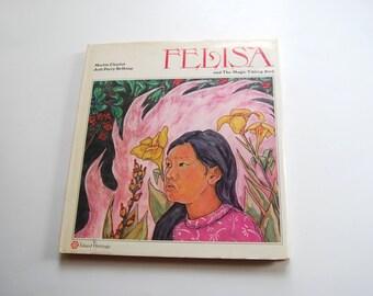 Vintage Children's Book, Felisa and the Magic Tikling Bird