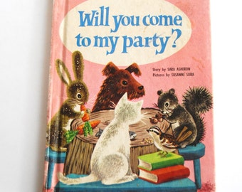 Vintage Children's Book, Will You Come to My Party?