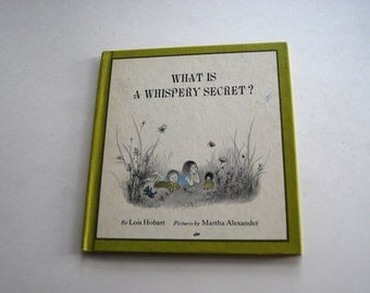 Vintage Children's Book, What is a Whispery Secret?