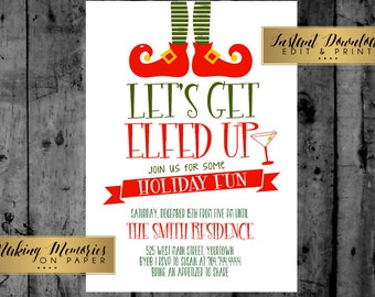 Let's Get Elfed Up Christmas Party Printable Invitation, Instant Download, Print yourself, Print Instantly, Editable pdf