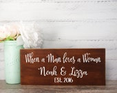 Wood Sign Made From Reclaimed Wood-When A Man Loves A Woman- Bride And Groom-Country Wedding- Rustic Wedding- Farmhouse Decor- Personalized