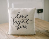 Pillow Cover, Home Sweet Home, 16 x 16, love, wedding gift, couple, engagement gift, newlywed gift, housewarming, throw, cushion cover