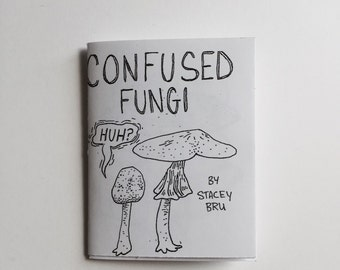 Confused Fungi micro zine book