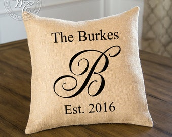 BURLAP PILLOW Cover, Personalized Wedding Gift - PILLOW with Monogram, Family Name &  Established Date