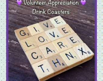 VOLUNTEER APPRECIATION, Drink Coaster, Upcycled, Scrabble Tiles, Coasters, scrabble decor, volunteer gift, appreciation gift
