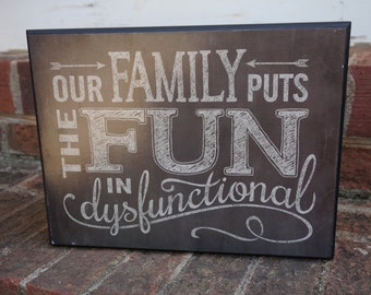 Disfunctional Family Sign