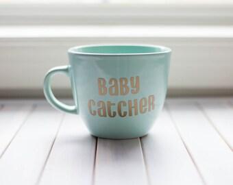 Baby Catcher Coffee Mug