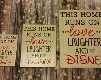 "Disney Sign, This Home Runs on Love Laughter and Lots of Disney, This home runs on Disney Wooden Plaque  16""x20"""