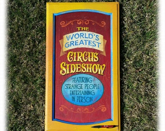 Old time Circus Sideshow Carnival Sign Poster