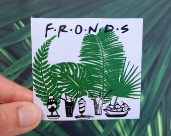 F.R.O.N.D.S. Sticker
