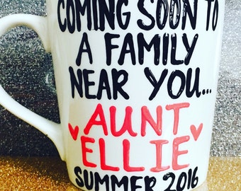 Surprise- You're Going to Be an aunt- Coming soon to a family near you- Birth Announcement-
