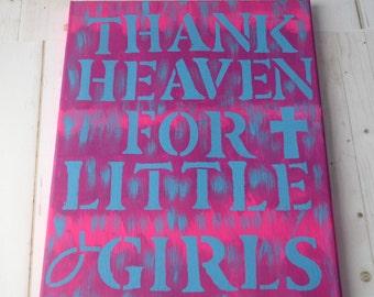 Girls Canvas Art as Christian Room Decor Thank Heaven For Little Girls