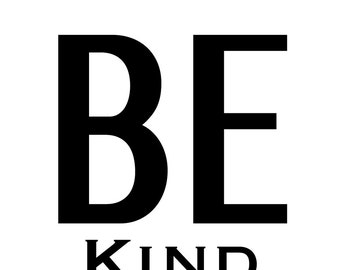 Be Kind Digital Print  A4