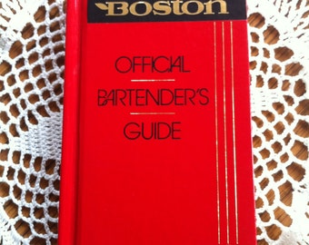 Mr. Boston Official Bartender's Guide Revised and Updated Copyright 1988