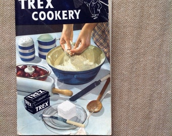 Trex Cookery vintage 1954 cookery book full of recipes