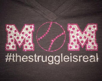 Women's Baseball Mom The Struggle Is Real Glitter Shirt, tee
