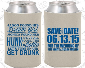 Found his Dream Girl, Found Her Hunk, Lets Get Drunk, Weddings, Save the Date Wedding, Save the Date Favors, Wedding Can Holder (517)