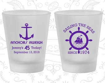 45th Birthday Frosted Shot Glasses, Anchors Aweigh, Nautical Birthday, Anchor Birthday, Birthday Frosted Shot Glass (20023)