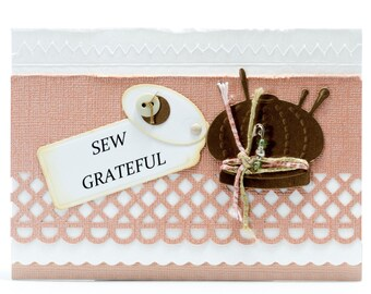 Sew Grateful Handmade Thank You Card, Handmade Paper Greeting Card