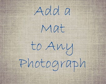 Mat Board Matted Photograph Wall Art. Add on White Mat. Add a Mat to Any Photograph 8x10 or 11x14 Mat. Photo Decorative Home Decor Matboard